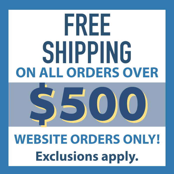 Free Web Order Shipping with minimum $500 purchase